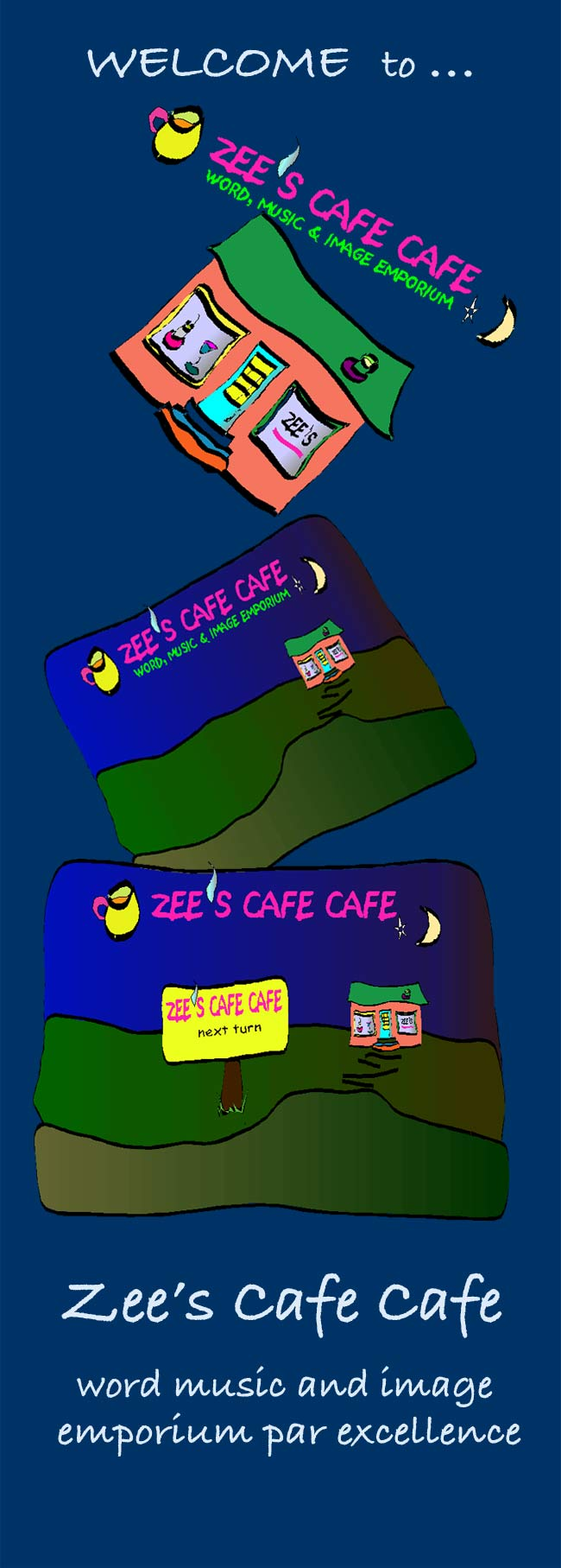 zee's cafe cafe - word, music and image emporium